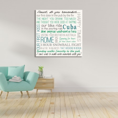 Do you remember when - Square Typography Canvas