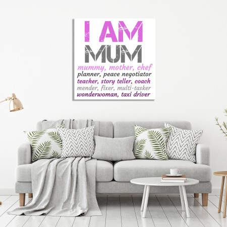 'I am Mum' Typography Canvas