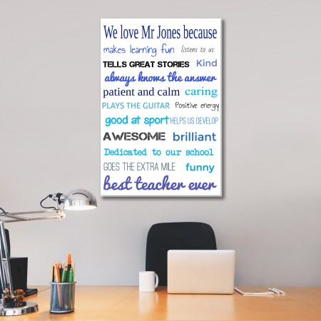 'We love our teacher because' Typography Canvas