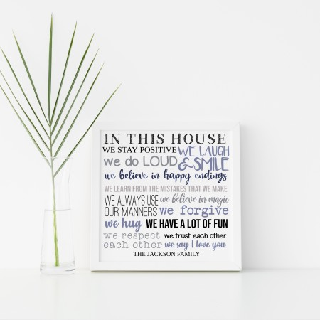 In this house we... Square Typography Poster