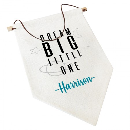 Linen Flag -  Personalised Home Decor - Dream Big Little One Space