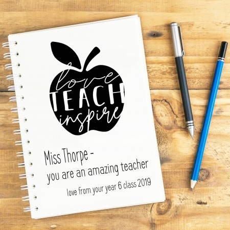 Teach Love Inspire Notebook A4