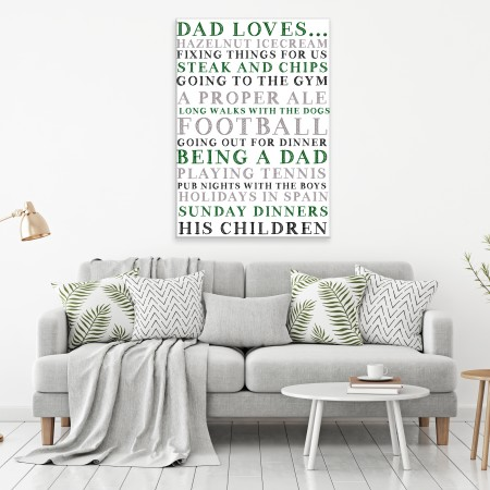 'Dad Loves...'  Typography Canvas