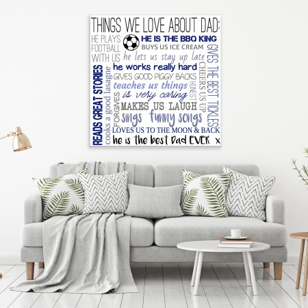 'We love  Dad because ' Typography Canvas