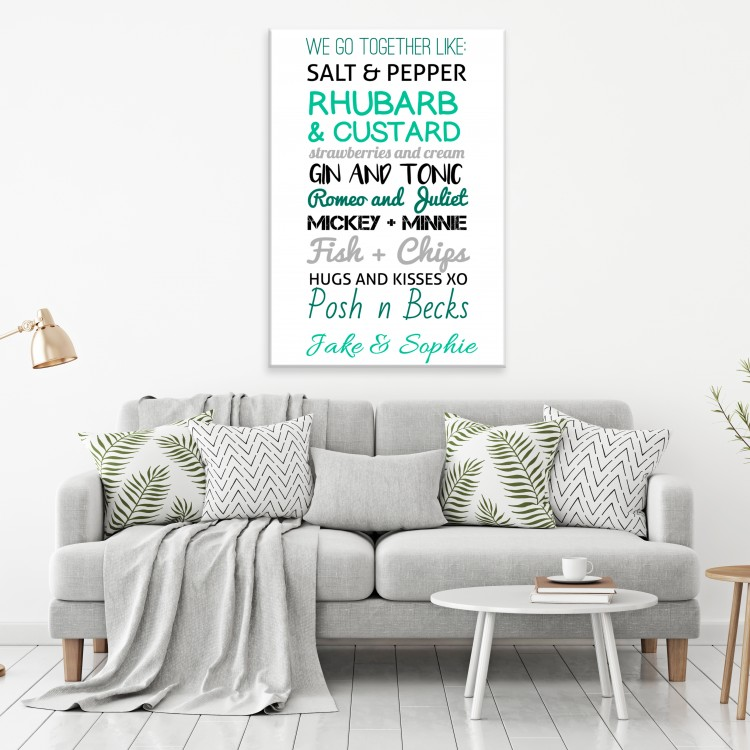 'We go together like'  Typography Canvas