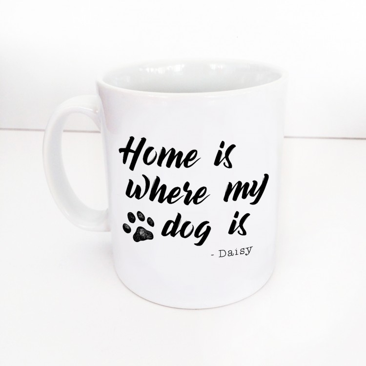 Home is where my dog is mug